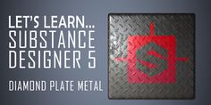 First tutorial on using Allegorithmic's Substance Designer 5 to create a diamond plate metal substance material. Any questions feel free to leave a comment m...