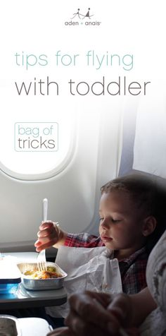 traveling with your toddler can be tricky, and adding in an airplane doesn't make it any easier. we've compiled a list of tips and tricks to keep your journey simple and fun.