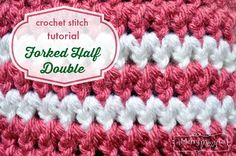 Crochet Stitch Photo Tutorial - the Forked Half Double Crochet