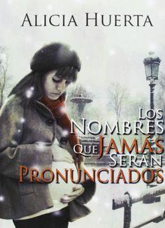 Los nombres que jamás serán pronunciados: Amazon.co.uk: Alicia Huerta García, Daniel Expósito Zafra: Books