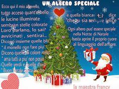 Poesia   Natale          UN ALBERO SPECIALE    Ecco qui il mio alberello     tutto acceso quant'è bello ,     le lucine illuminate     semb...
