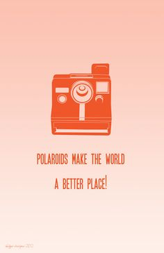 Polaroids make the world a better place Poster - Retro Mod Style Print, Typography Print, Wall decor, Vintage Camera. Quotes About Photography, Camera Photography, Love Photography, Polaroid Instax, Fujifilm Instax, Polaroid Cameras, Polaroids, Vintage Camera Decor, Vintage Cameras