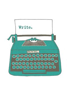 Write... Vintage typewriter digital art print by sarahfrancesart