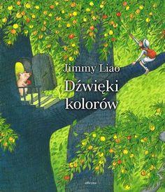 """""""Dźwięki kolorów"""" Jimmy Liao"""