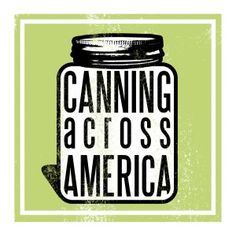 """Canning Across America (CAA) is a nationwide, ad hoc collective of cooks, gardeners and food lovers committed to the revival of the lost art of """"putting by"""" food. Our goal is to promote safe food preservation and the joys of community building through food. We believe in celebrating the bounty of local and seasonal produce and taking greater control of our food supply. Together, we can."""