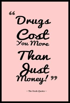 Drug Quotes Gorgeous Drugs Quotes & Anti Drugs Slogans  Slogan Mental Health And Wisdom Design Decoration