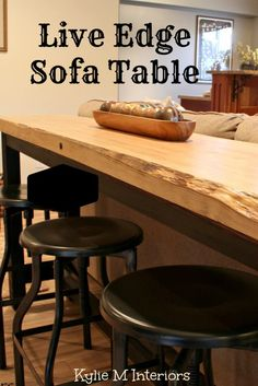 live edge sofa bar table with industrial stools for man decorating in a family room ideas