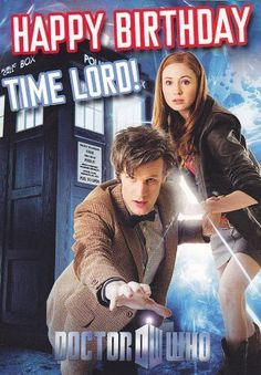The Doctor and Amelia Pond - ''Happy Birthday Timelord!'' Official Doctor Who Birthday Card - Happy Birthday Time Lord 9th Birthday Parties, 14th Birthday, Birthday Wishes, Girl Birthday, Birthday Cards, Birthday Ideas, Doctor Who Happy Birthday, Doctor Who Party, Doctor Humor
