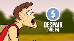 8 Stages of Marathon Running- Absolutely Hilarious!! This is going to be me someday!