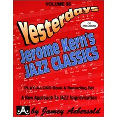 Check out the Yesterdays Jerome Kern's Jazz Classics - Volume 55 Availible at Carlingford Music Centre Steve Davis, Jazz Players, Long Books, Online Music Stores, Cool Things To Buy, Stuff To Buy, How To Memorize Things, Classic, Composers