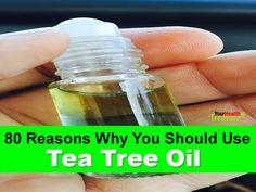 Top 80 Uses Of Tea Tree Oil in Every Day Life