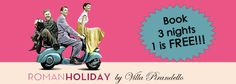 Roman Holiday    Non-refundable offer on 3 nights for any room, breakfast and welcome drink included! 3rd night is free!
