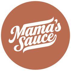 Mama's Sauce - Typography. FOLLOW A FELLOW