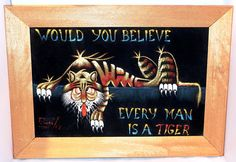 Vintage BLACK VELVET PAINTING Would You Believe Every Man Is A