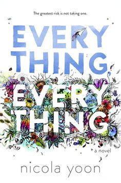 Book Review: Everything Everthing by Nicola Yoon