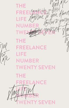 THE FREELANCE LIFE 27 | STAY TRUE