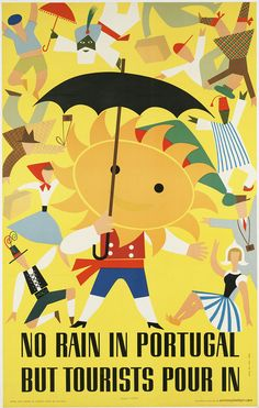 Free Vintage Posters, Vintage Travel Posters, Printables: No Rain in Portugal But Tourists Pour In - Travel Vintage Poster Vintage Advertising Posters, Vintage Travel Posters, Vintage Advertisements, Vintage Ads, Vintage Images, Poster Retro, Poster Poster, Tourism Poster, Poster Wall
