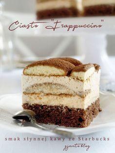 Ciasto Frappuccino – Zjem to! Sweet Recipes, Cake Recipes, Frappuccino, Happy Foods, Homemade Cakes, No Bake Cake, Amazing Cakes, Tiramisu, Cheesecake