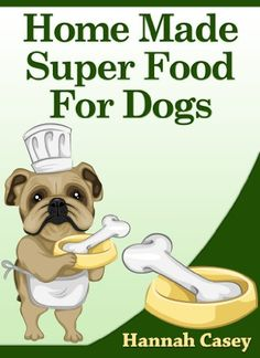 How about increasing the quality of the food you are giving your dog AND cutting the cost of your dog food at the same time? Does that sound good to you? Super foods are not just for humans. We didn't invent them. There are super foods for dogs too. Every day foods that are found in your local store that are a power house of nutrition for your dog.Are you even aware of the super foods for dogs that are in your cupboard rig...