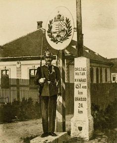 Border between Kingdom of Hungary and Romania (Eastern border of Transylvania) Heart Of Europe, Austro Hungarian, Kaiser, Budapest Hungary, Coat Of Arms, Vintage Photography, Old Pictures, Homeland, Historical Photos