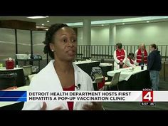 N WHAT THAT DEVELOPMENT WILL BE >> Karen: THERE'S A SERIOUS HEPATITIS A OUTBREAK THROUGHOUT SOUTHEAST MICHIGAN AND SPECIFICALLY THE CITY OF DETROIT  NOW THE DETROIT HEALTH DEPARTMENT IS DOING WHAT IT CAN BY HOLDING POP-UP VACCINATION CLINICS THE FIRST WAS TODAY AT THE UNIVERSITY OF...