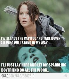Ha. One of the many reasons why the Hunger Games is so much better than Twilight.