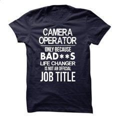 Camera Operator T-Shirt - #women #black hoodie womens. I WANT THIS => https://www.sunfrog.com/LifeStyle/Camera-Operator-T-Shirt-52246180-Guys.html?60505