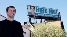 Minnesota Man's Desperate 'Hire Me!' Billboard Actually Works - http://www.adweek.com/adfreak/minnesota-mans-desperate-hire-me-billboard-actually-works-140177