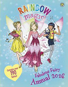 Rainbow Magic Fabulous Fairy Annual 2016 by [Meadows, Daisy]