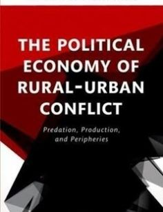 The Political Economy of Rural-Urban Conflict Predation Production and Peripheries free download by Topher L. McDougal ISBN: 9780198792598 with BooksBob. Fast and free eBooks download.  The post The Political Economy of Rural-Urban Conflict Predation Production and Peripheries Free Download appeared first on Booksbob.com.