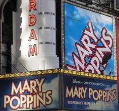 The marquee at the New Amsterdam Theatre on 42nd Street in NYC; the Broadway production of MARY POPPINS