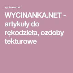 WYCINANKA.NET - artykuły do rękodzieła, ozdoby tekturowe