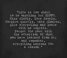 Bob Marley Everything truly happens for a reason. Life has no consequences