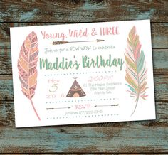Young Wild and Three Birthday Invitation by SweetSimplySouthern