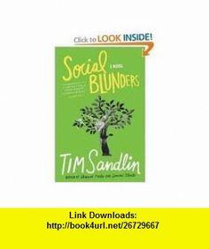 Social Blunders Publisher Source Landmark; Reprint edition Tim Sandlin ,   ,  , ASIN: B004WDIHM4 , tutorials , pdf , ebook , torrent , downloads , rapidshare , filesonic , hotfile , megaupload , fileserve