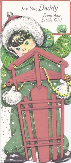 C152 Vintage Christmas Greeting Card - Gibson Die Cut girl with sled for Daddy. $3.00, via Etsy.