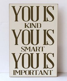 Look what I found on #zulily! Cream & Brown 'You Is Kind' Wall Sign by Vinyl Crafts #zulilyfinds