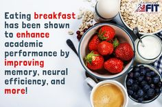 Eating breakfast has been shown to enhance academic performance!