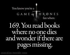 doesn't make you as emotionally attached to the book(s) if there are no deaths