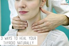 "3 Ways to Heal Your <a href=""http://blog.paleohacks.com/guide-thyroid-health/"">Thyroid</a> Naturally"