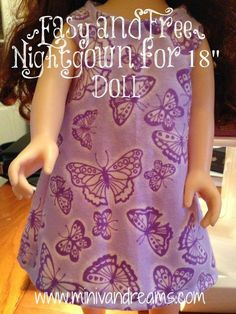 Easy Nightgown Pattern for 18 Doll American Girl Outfits, Ropa American Girl, American Doll Clothes, Doll Sewing Patterns, Doll Dress Patterns, Clothing Patterns, Free Doll Clothes Patterns, Sewing Doll Clothes, Baby Doll Clothes