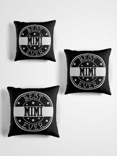 Best Mimi Ever Throw Pillows ~ Redbubble