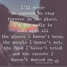 wanderlust frases 63 Ideas travel quotes wanderlust adventure so true Great Quotes, Quotes To Live By, Quotes Kids, People Quotes, New Place Quotes, Change Quotes, Motivational Quotes, Inspirational Quotes, Blur Quotes