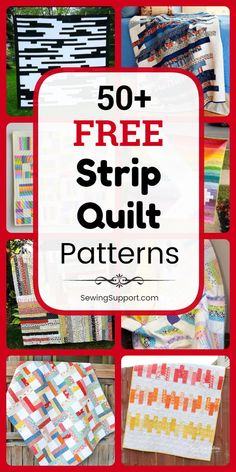 Free Quilt Patterns using Strips: 50+ free strip quilt patterns, tutorials, and diy sewing projects. Many great for use with 2.5 inch jelly roll fabric bundles. Many designs simple and easy enough for beginners to sew. Ideas and instructions for how make a strip quilt. #SewingSupport #Quilt #Patterns #Pattern #Strip #JellyRoll