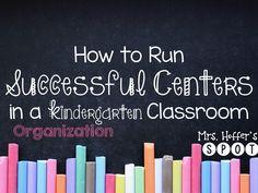 Mrs. Hoffer's Kindergarten: Successful Centers in Kindergarten