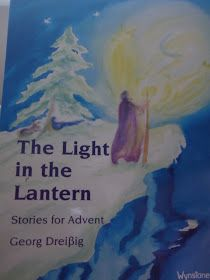 Freeflowing Ways : First week of Advent and 'The Light in the Lantern'