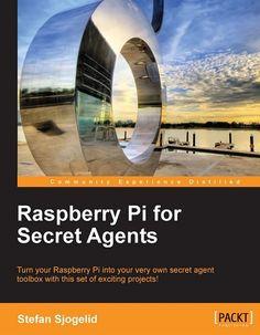 Raspberry Pi for Secret Agents | BlackPerl