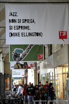 Torino Jazz Festival 2013: portici di via Po. Il Jazz non si spiega. Si esprime