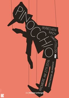 te pl pinocchio rz poster by neue gestaltung Pinocchio, Typography Prints, Typography Poster, Theater, Theatre Posters, Alphabet City, Type Posters, Graphic Posters, Hand Drawn Type