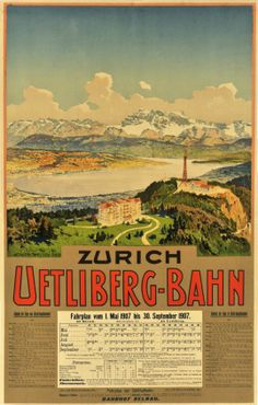 Zürich. Uetliberg-Bahn, Fahrplan 1907 print Lake Zurich, Train Service, Vintage Typography, Vacation Pictures, Travel Scrapbook, Vintage Travel Posters, Travel And Leisure, Public Transport, Places To Go